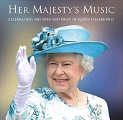 Her Majesty's Music- Celebrating The 90th Birthday Of Queen | CD