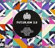 Ministry Of Sound Fut.ur.ism 3