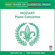 Mozart: Piano Concertos (1000 Years Of Classical Music, Vol 23)