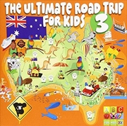 Ultimate Road Trip For Kids Vol 3