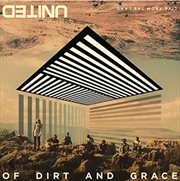 Of Dirt and Grace- Live From The Land