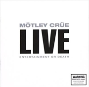 Live- Entertainment Or Death