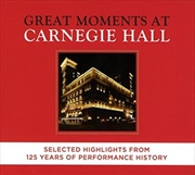 Great Moments At Carnegie Hall  - Selected Highlights | CD