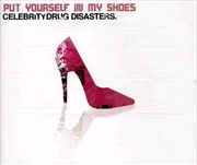 Put Yourself In My Shoes | CD Singles