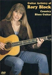 Guitar Artistry Of Rory Block: Country Blues Guitar 2007