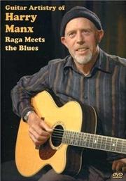 Guitar Artistry Of Harry Manx- Raga Meets The Blues | CD