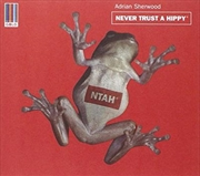 Never Trust A Hippy | CD