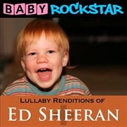 Lullaby Renditions Of Ed Sheeran- + | CD