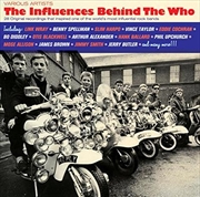 Influences Behind The Who, The | CD