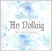 An Nollaig- An Irish Christmas