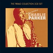 Rise And Fall Of Charlie Parker   CD
