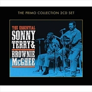 Essential Sonny Terry and Brownie Mcghee