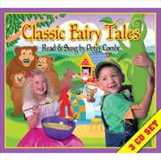 Classic Fairy Tales- Read and Sung By Peter Combe