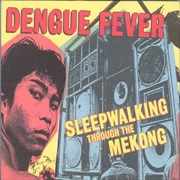 Sleepwalking Through The Mekong | DVD