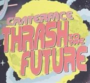 Thrash To The Future | CD