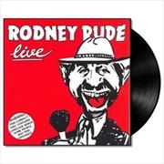 Rodney Rude Live