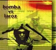 Bomba Vs Laroz   CD