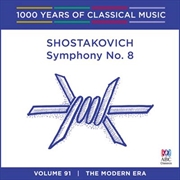 Shostakovich: Symphony No 8 (1000 Years Of Classical Music, Vol 91)