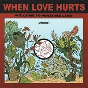 When Love Hurts | Vinyl