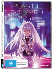 Plastic Memories: Part 1