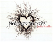Hold On To Love | CD