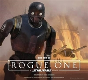 Art Of Rogue One: A Star Wars