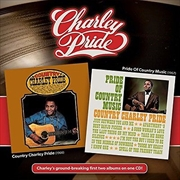 Country Charley Pride/Pride Of
