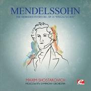 Mendelssohn: Hebrides Overture