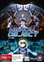 Heavy Object - Part 1