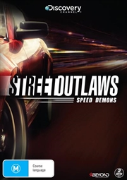 Street Outlaws - Speed Demons