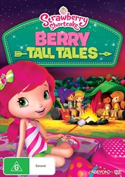 Strawberry Shortcake - Berry Tall Tales