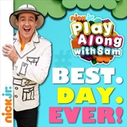 Play Along With Sam- Best Day Ever!