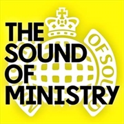 Ministry Of Sound: The Sound Of Ministry