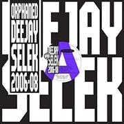 Orphaned Deejay Selek 2006-08 | CD