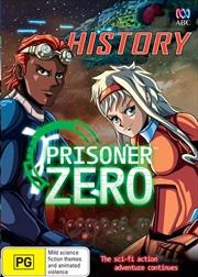 Prisoner Zero - History