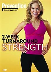 2 Week Turnaround Strength