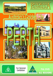 Perth: Australias Golden City
