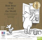 Best Bear In All The World: Winnie The Pooh | Audio Book