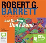 And De Fun Don't Done | Audio Book