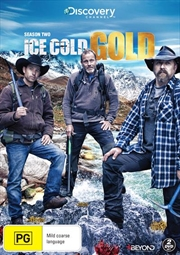 Ice Cold Gold - Season 2