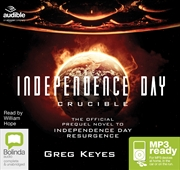 Independence Day: Crucible | Audio Book