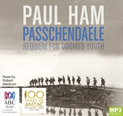 Passchendaele Requiem for Doomed Youth