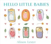 Hello Little Babies | Hardback Book