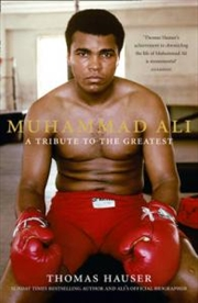 Muhammad Ali: A Tribute To The Greatest   Paperback Book