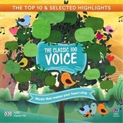 Classic 100 Voice: Top 10 And Selected Highlights