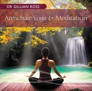 Armchair Yoga and Meditation
