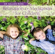 Relaxtion And Meditation For Children