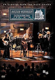 An Evening With The Dixie Chicks | DVD