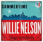 Summertime - Willie Nelson Sings Gershwin | CD