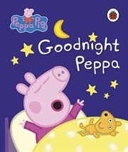 Peppa Pig: Goodnight Peppa | Board Book